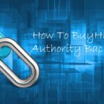 Buy High Authority Backlinks To Increase Website Ranking