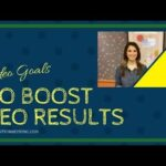 Create Video Goals to Boost Your SEO