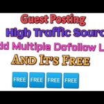 Free Guest Posting + Dofollow Backlinks + High Traffic Source For Your Website
