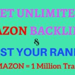 Get unlimited Amazon backlinks to rank your website ranking