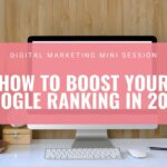 How to Boost Your Google Ranking 2020 Video