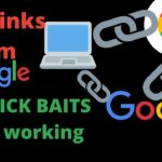 How to get 100 % working dofollow backlinks from google? No Click Bait
