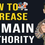 How to increase the Website Authority (Domain Authority)