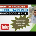 How to promote your new YouTube channel with google ads and boost your videos to get more subscriber