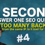 Is it bad for Google SEO if I have too many backlinks from the same IP address? SEO Conspiracy QA #4