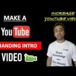Make Branding Intro Video for CHANNEL - Increase Views SEO Search Enginer Optimization Strateriges