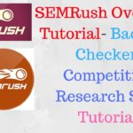 SEMRush Overview Tutorial | Semrush Backlink Checker | Competitive Research SEO Tutorial [Hindi]