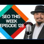 SEO This Week Episode 128 - Maverick, Link Building, Content Marketing