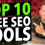 Top 10 Free SEO Tools (with Links)