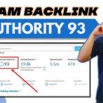 🔴 WEBSITE BACKLINKS DOMAIN AUTHORITY BESAR 90 - 93 DAN CARA MENANAM BACKLINK - SIMAK SAMPAI SELESAI
