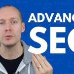 9 Advanced SEO Tips (for 2020)