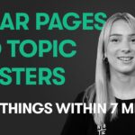 Basics of Pillar Pages and Topic Clusters