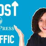Boost Your WordPress Blog Traffic in 2020 (Part 1)