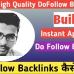 Create Instant Approval DoFollow Backlinks | High DA PA Dofollow Backlinks | Backlink Kaise Banaye?