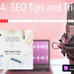 Ep 14: SEO Tips and Tricks