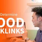 How To Determine Good SEO Backlinks