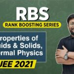 JEE 2021 | RBS (Rank Boosting Series) | Properties of matter, FM and HNT | ATP STAR