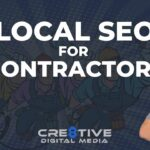 Local SEO for Contractors: How-To Rank Your Contracting Website for Local Searches