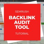 SEMrush Backlink Audit Tool Tutorial, How to use the backlink audit tool.
