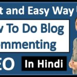 [Secret Guide] What is Blog Commenting in SEO and How To Do Blog Commenting in 2019 [Hindi]