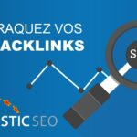Tuto Majestic SEO Comment traquer vos Backlinks TF : CF