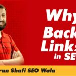 Video 4 - Why Do we Create Backlinks? Importance of Backlinks in SEO by Imran Shafi | The Skill Sets