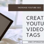 3 Ways to Create Youtube Video Tags For Optimization Increase Youtube SEO Video Ranking Traffic