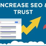 Back To Business: Improve SEO While Increasing Trust & Credibility