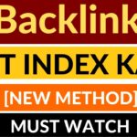 Backlink Index Kaise Kare | How to Index Backlinks Fast in Google 2020