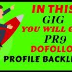 Do pr9 dofollow profile backlinks - Best SEO service
