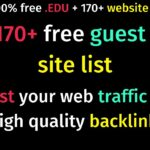Get Free Traffic On Your Site in 2021 | Free Guest Post 170 Website List  | tech blog