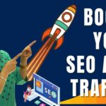 Guest Blogging To Boost Your SEO And Traffic