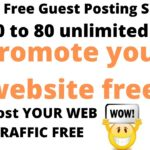 Guest Posting Sites With Dofollow Backlinks | how to promote website for free | get free traffic