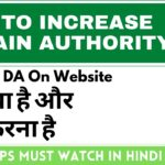 How To Increase Domain Authority (DA) and Page Authority | Increase Website DA PA Fast | In Hindi