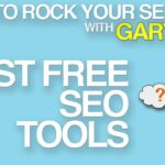 How To Rock Your SEO: The Best Free Tools To Improve Your SEO