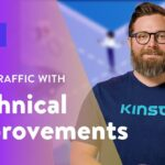 How to use Technical SEO to Increase Traffic to Your Website (Part 7)