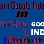 Increase Google Indexes instantly [10 Practical Steps] To Increase Ranking