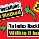 Index Backlinks In 2021 | Best Method To Index Backlinks Within 8 hours In 2021