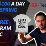 Make $100 a Day on Teespring with Free Instagram Traffic in 2020, sell your own MERCH