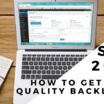 Seo 2021 - How to Get High Quality Backlinks