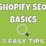 Shopify SEO Basics 2019 | 5 Tips to Improve Your Shopify Site's SEO & Improve Page Speed