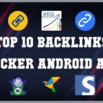 Top 10 BackLinks Checker Android App | Review