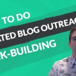 Using Related Blog Content Outreach to Boost Traffic and SEO Rankings