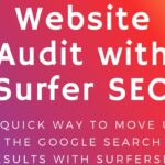 Website Audit with Surfer - Get a Quick Boost in Serps