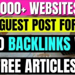 Websites To Write Guest Post | How To Build Backlinks For Your Website | Free Articles For Backlinks