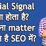 What is Social Signal does it matter in organic google search ranking?
