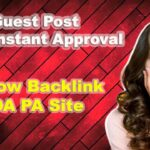 Dofollow Backlink from High DA PA Site : Free Guest Post with Instant Approval