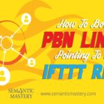 How To Boost PBN Links Pointing To An IFTTT Ring?