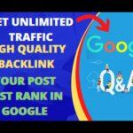 How To Get Unlimited Traffic | High Quality Backlinks | Your Post Fast Rank In Google | High CPC