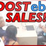 How to BOOST YOUR eBay Sales! Do These Things! 2018 / 2019